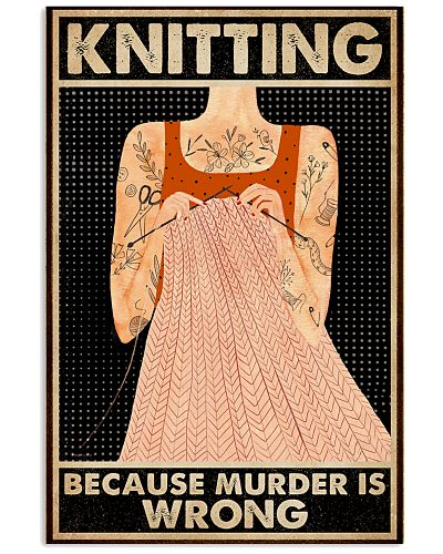 Knitting Because Murder Is Wrong