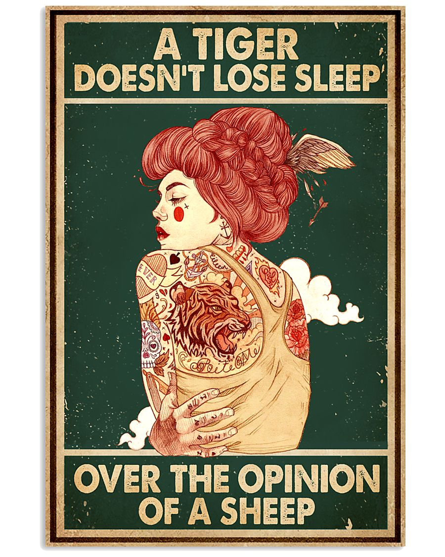 A Tiger Does Not Lose Sleep Tattoo 16x24 Poster