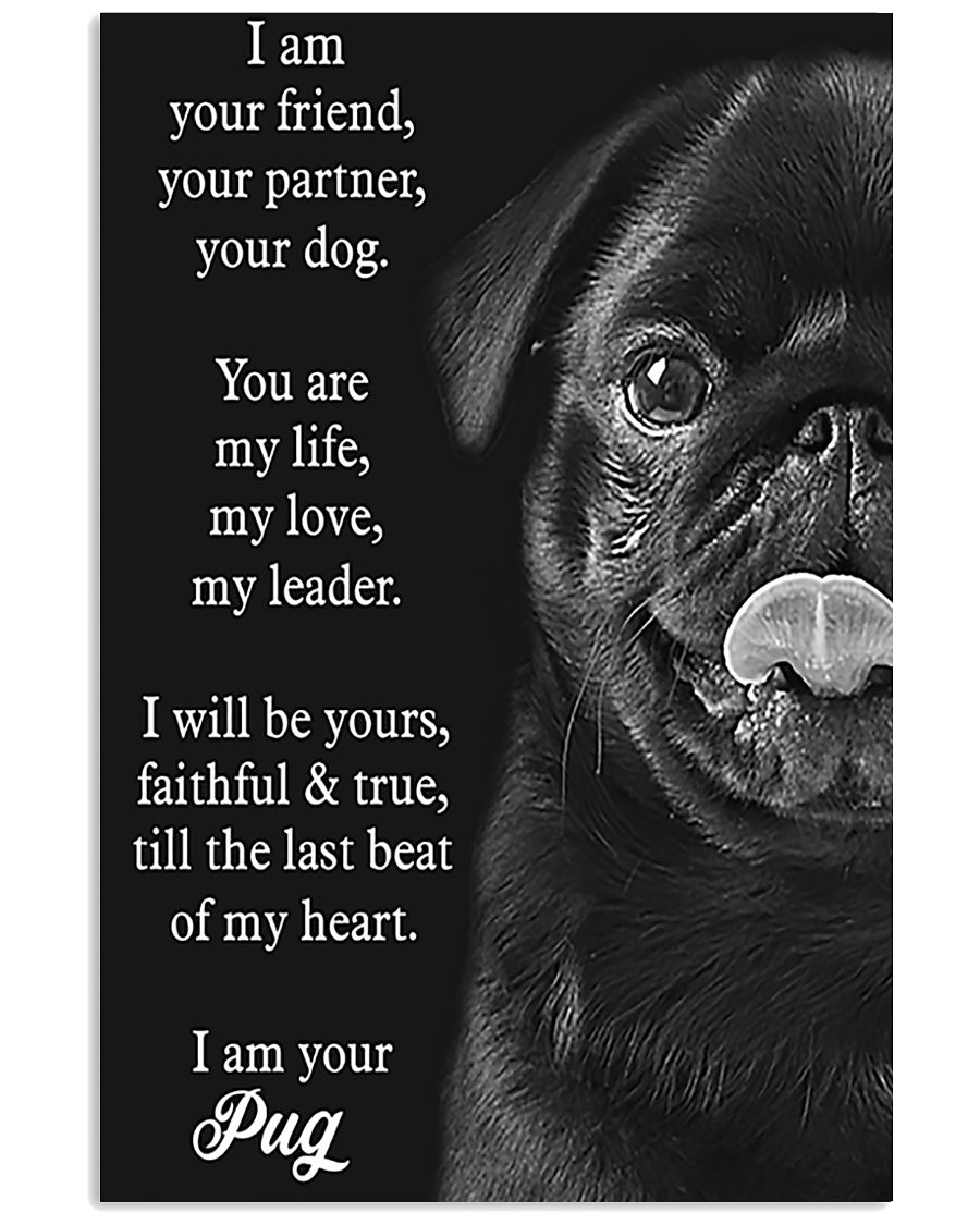 Pug Your Are My Life My Love 11x17 Poster