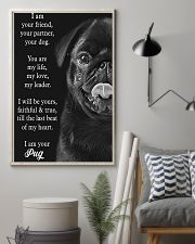Pug Your Are My Life My Love 11x17 Poster lifestyle-poster-1