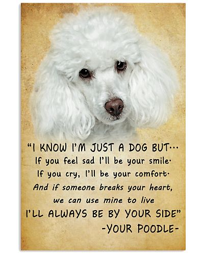 Poodle Always Be By Your Side