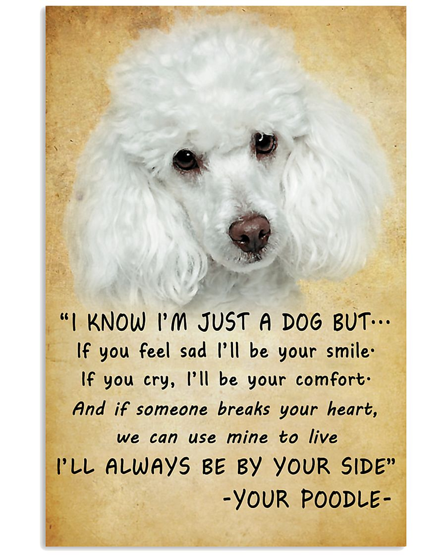 Poodle Always Be By Your Side 11x17 Poster