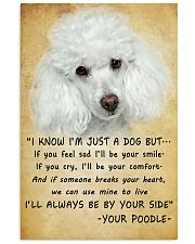 Poodle Always Be By Your Side 11x17 Poster front