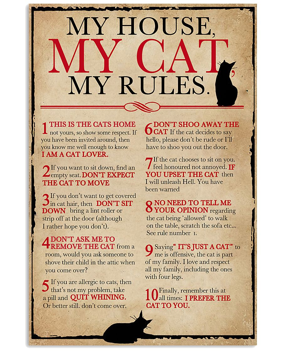My House My Cat My Rules 16x24 Poster