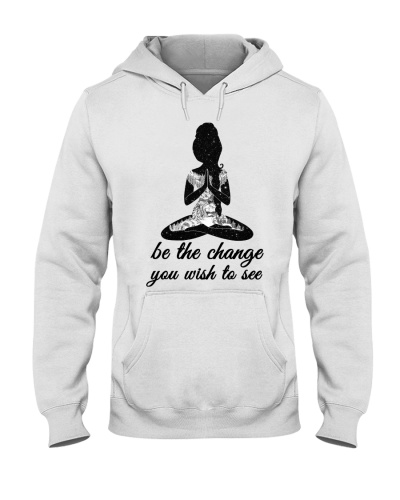 Be The Change You Wish To See Yoga