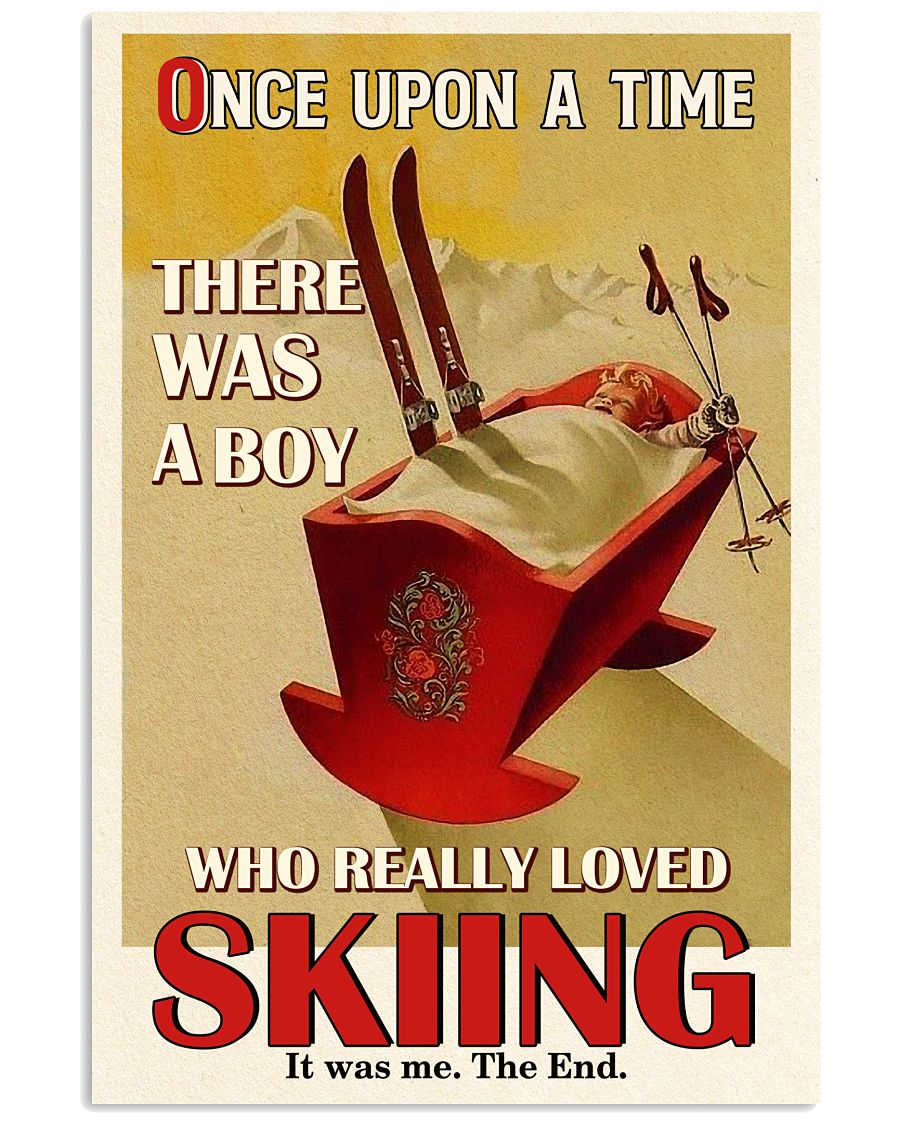 Once Upon A Time A Boy Loved Skiing 16x24 Poster
