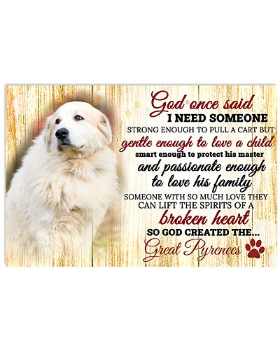 God One Said I Need Some One Great Pyrenees