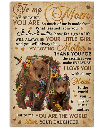 Daughter To Mom You Are The World Bear