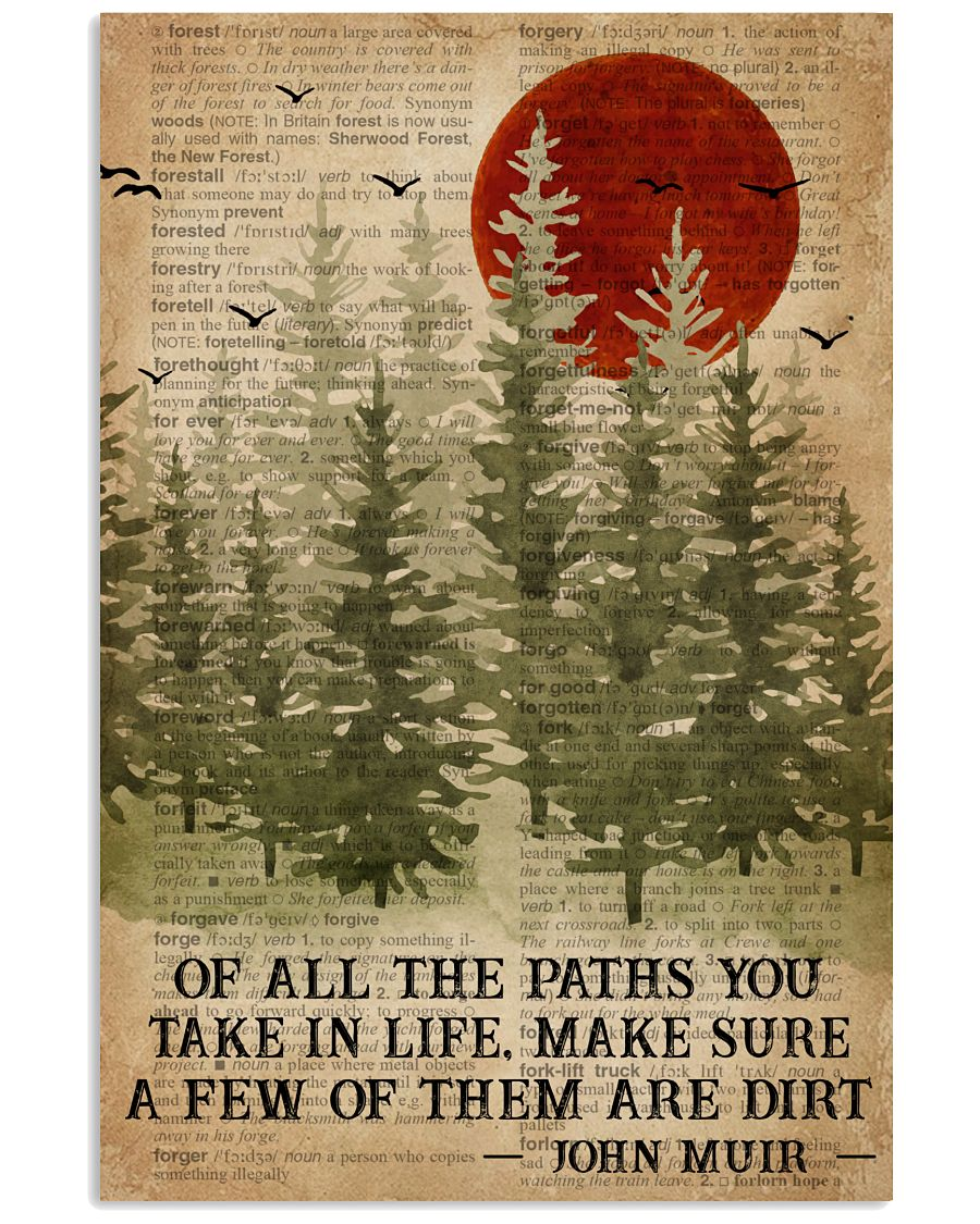 Camping Of All The Paths You Take 16x24 Poster