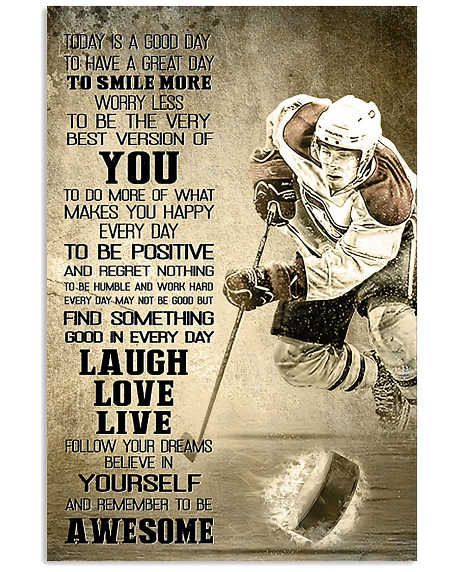 Hockey Today Is Good Day 11x17 Poster