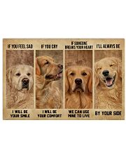 Golden Retriever If You Feel Sad 24x16 Poster front