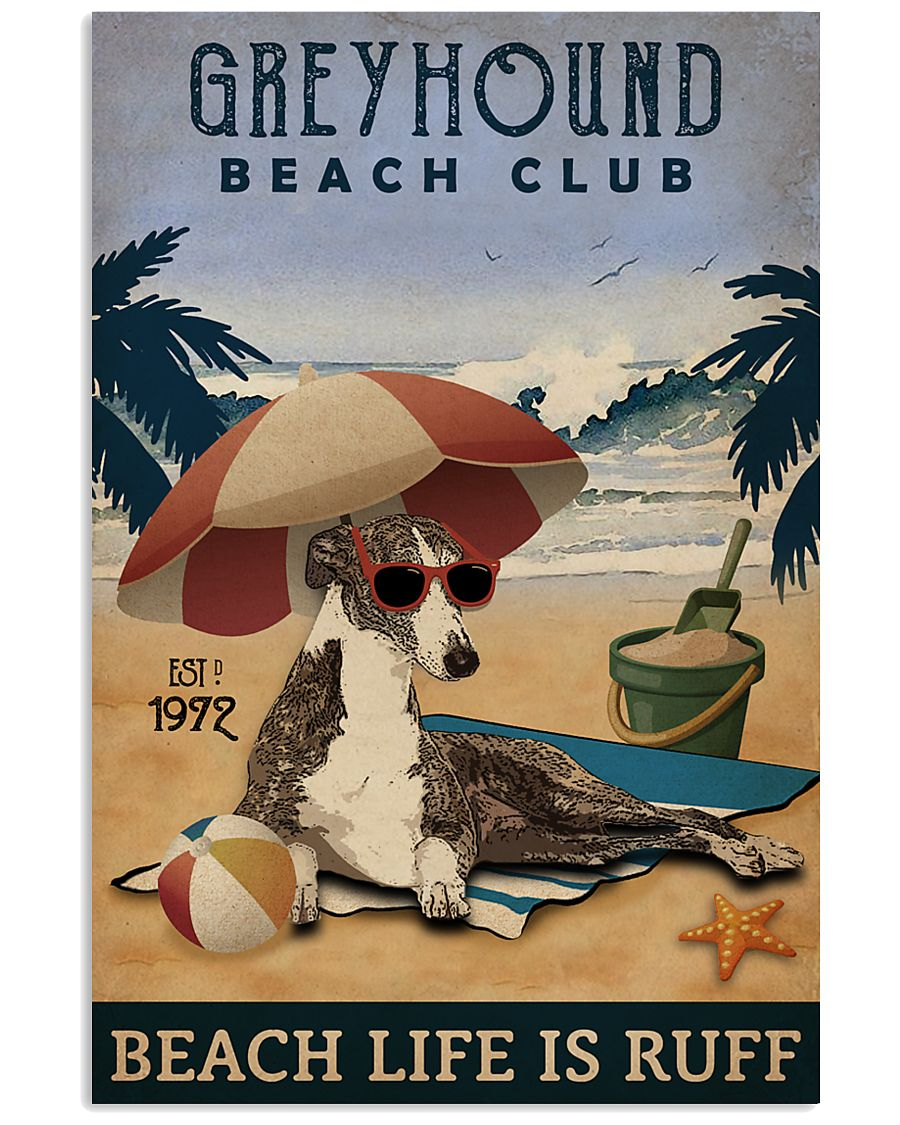 Vintage Beach Club Is Ruff Greyhound 11x17 Poster