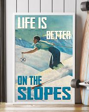 Life Is Better On The Slopes Skiing 16x24 Poster lifestyle-poster-4
