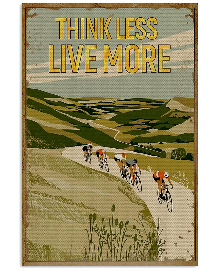 Think Less Live More Cycling 11x17 Poster
