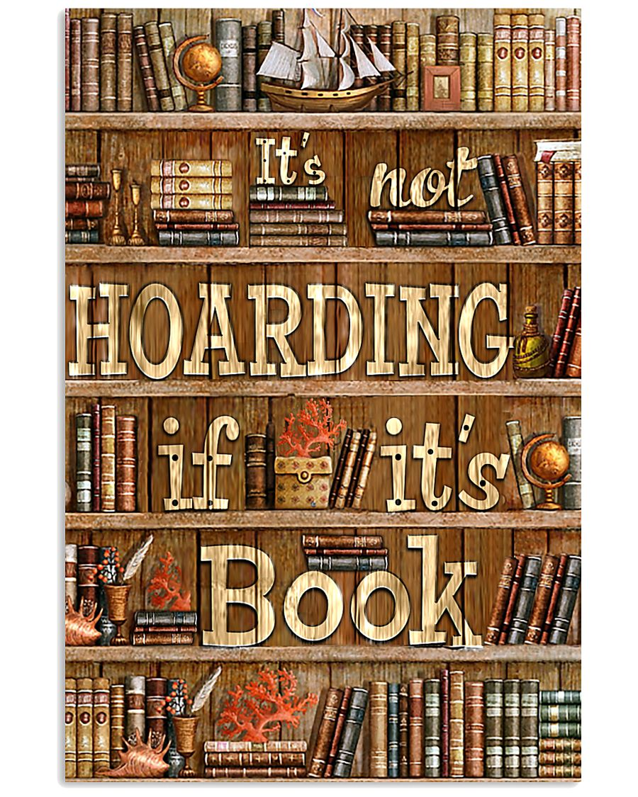 Not Hoarding If Books 11x17 Poster