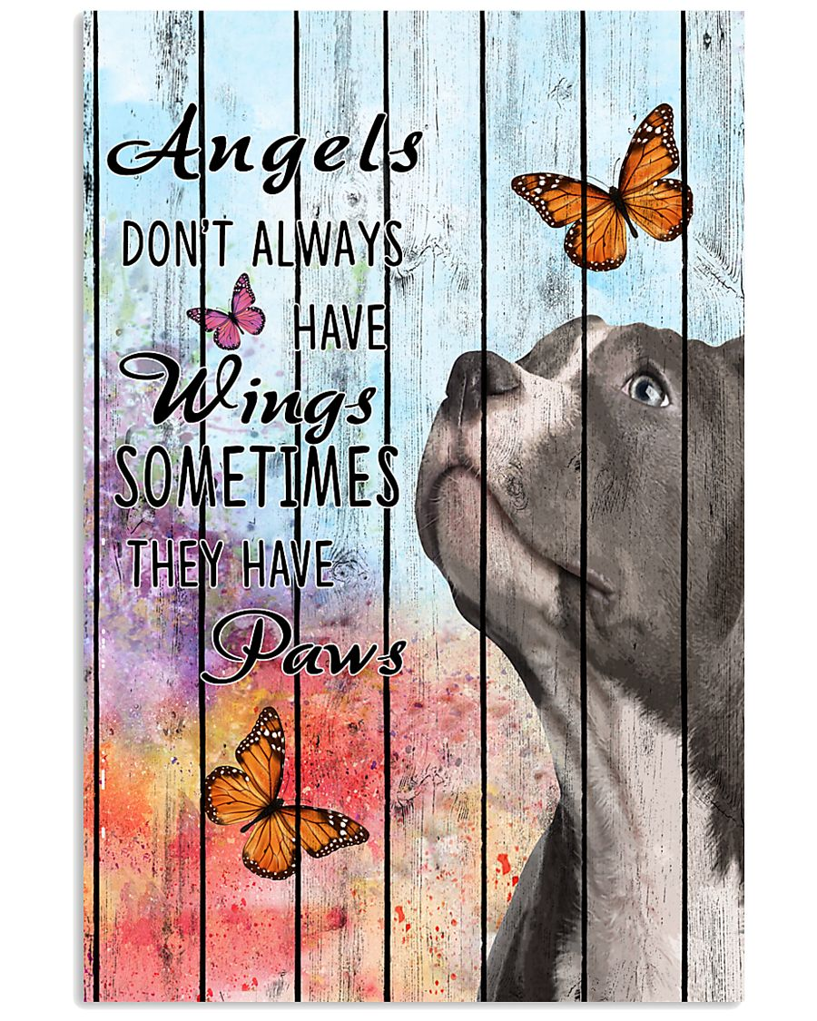 Pallet Angels Sometimes Have Paws Pit Bull 11x17 Poster