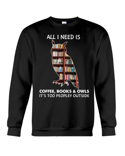 All I Need Is Coffee Books And Owls