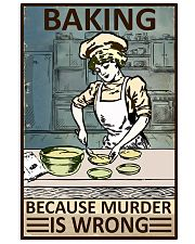 Retro Baker Baking Because Murder Is Wrong 16x24 Poster front