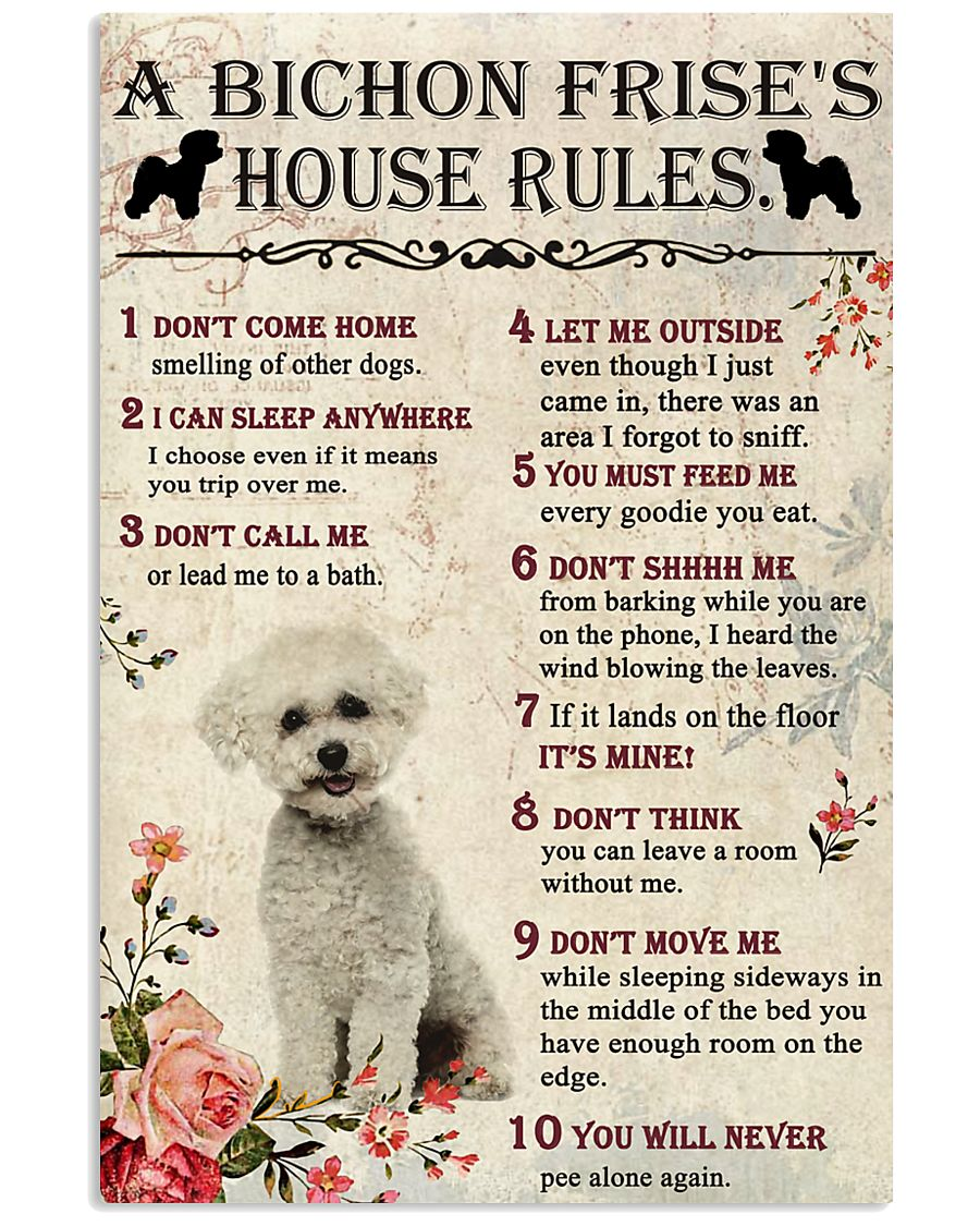 A Bichon Frise's House Rules 11x17 Poster