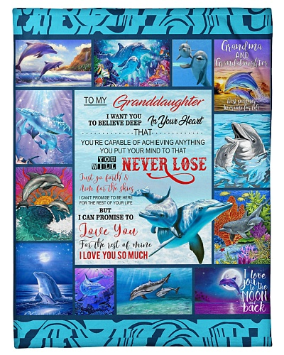 Grandma To Granddaughter Never Lose Dolphin