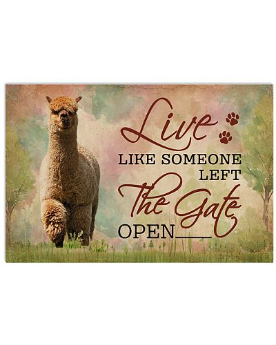 Live Like Someone Left The Gate Open Alpaca