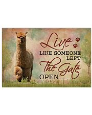 Live Like Someone Left The Gate Open Alpaca 17x11 Poster front