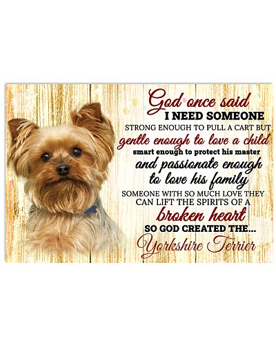 God One Said I Need Some One Yorkshire Terrier