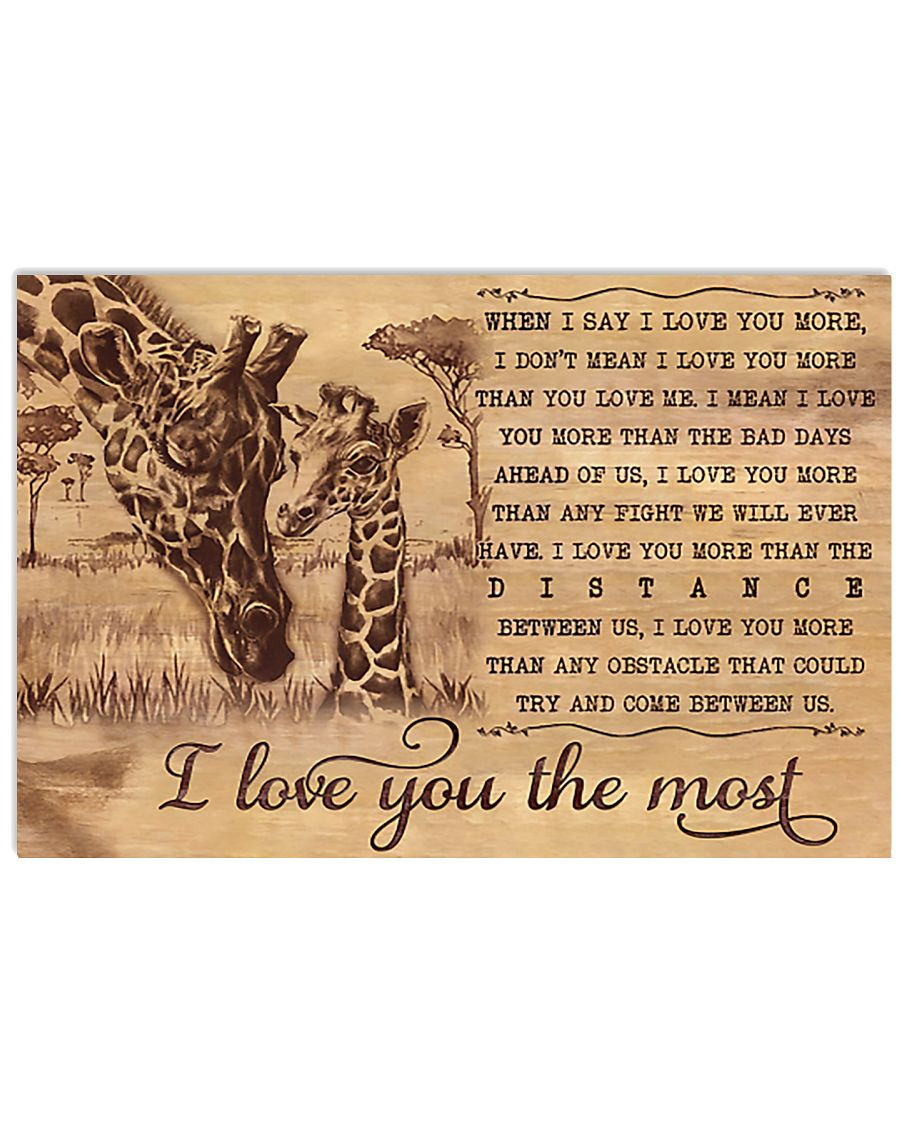 Giraffe I Love You The Most 17x11 Poster