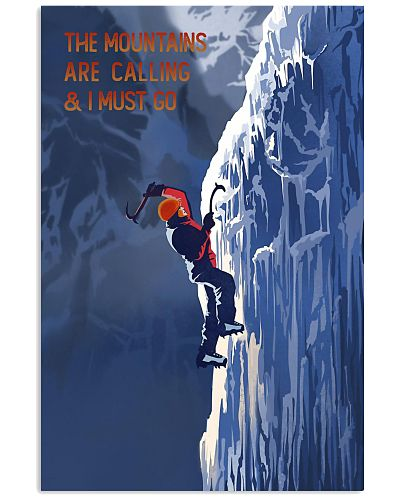 Mountain Are Calling And I Must Go Climbing