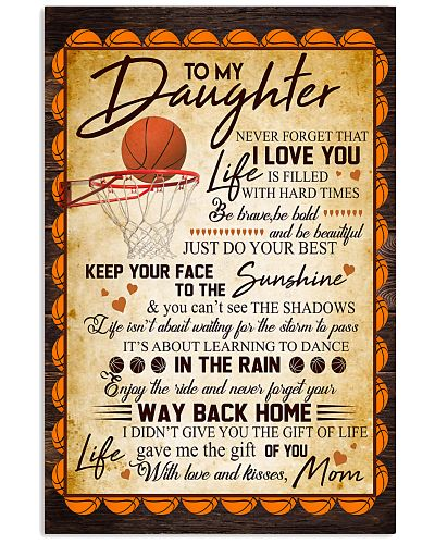 To My Daughter Be Brave Be Beautiful Basketball