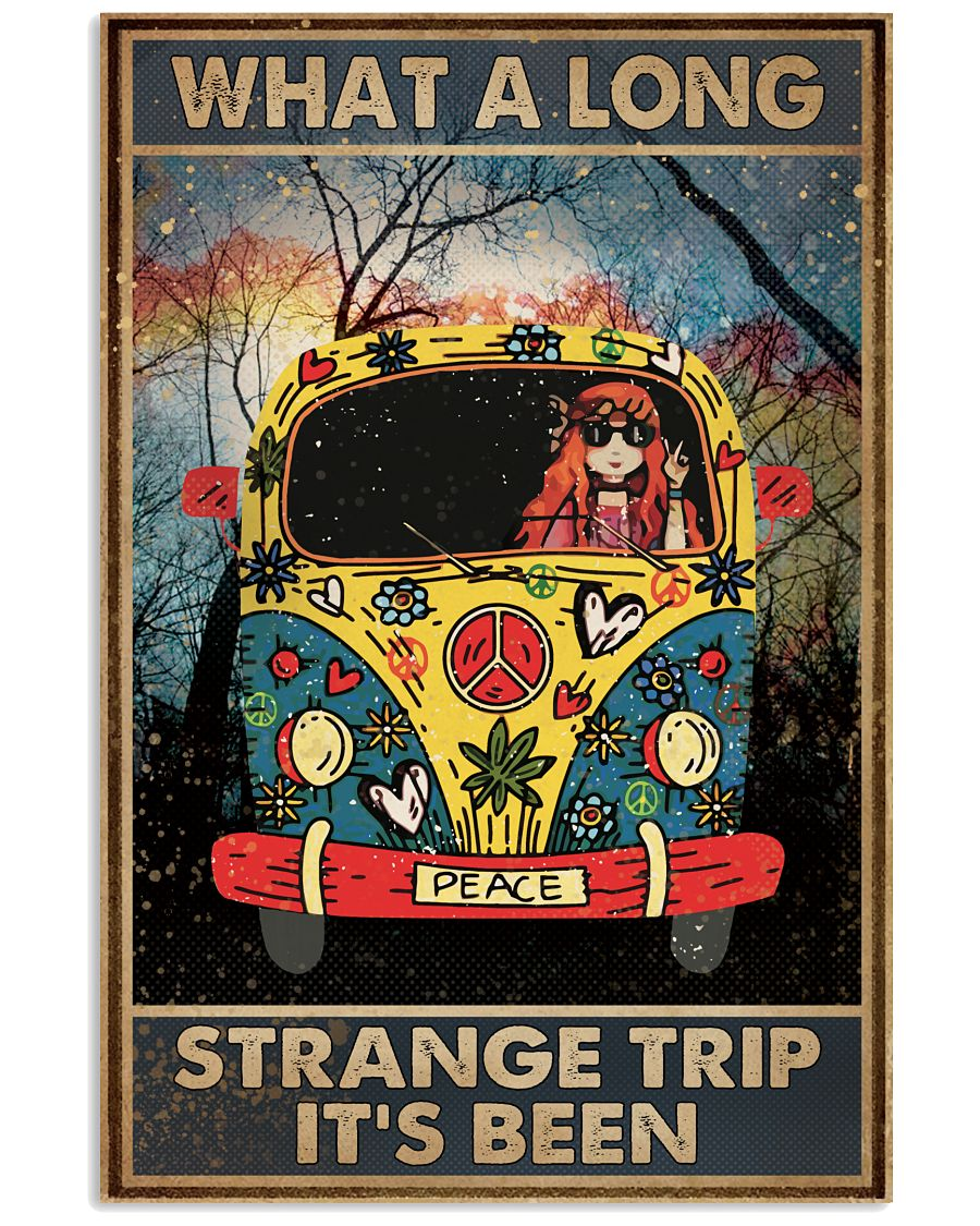 What A Long Strange Trip It's Been Hippie 16x24 Poster