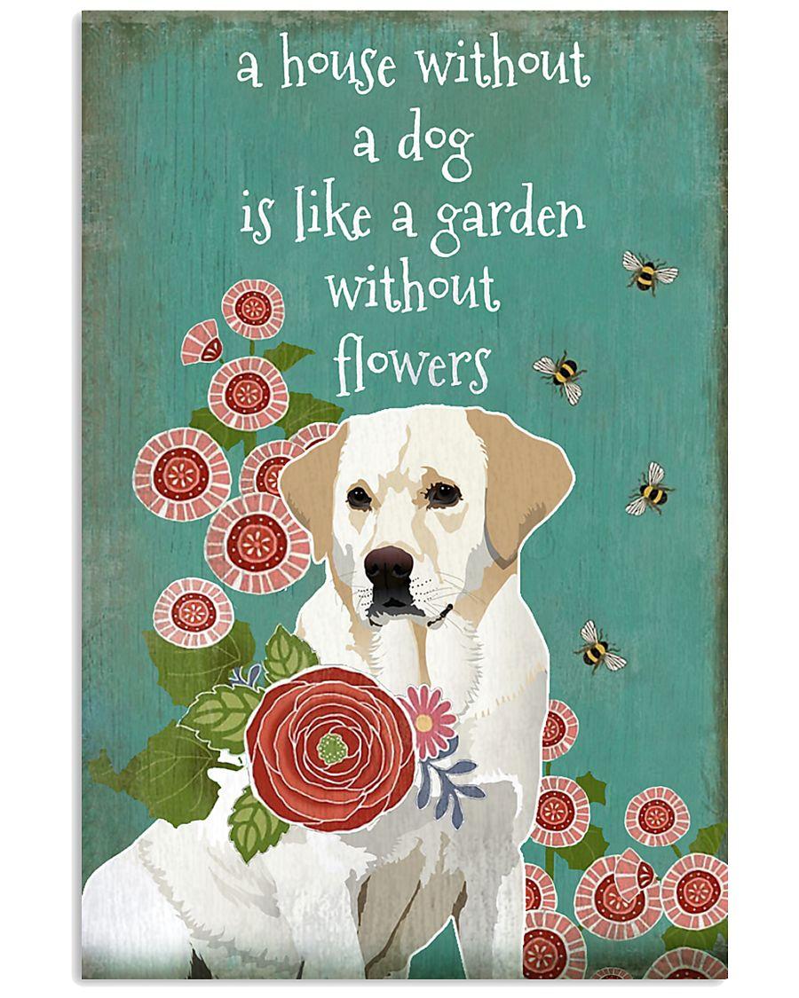 A House Without Labrador Retriever 11x17 Poster