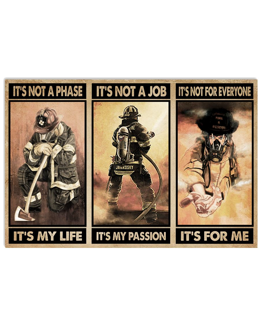 Firefighter It's For Me 24x16 Poster