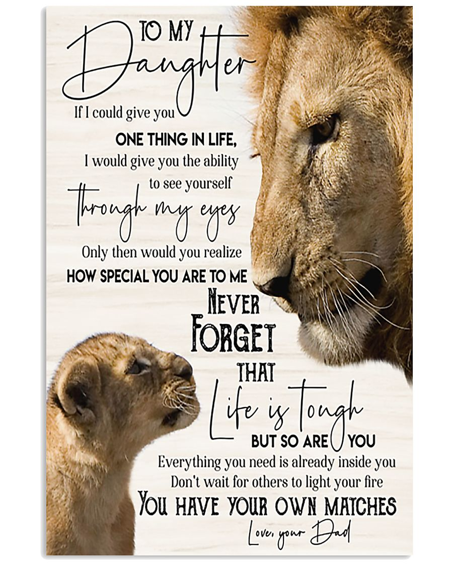 Lion  To My Daughter You Have Your Own Matches 11x17 Poster