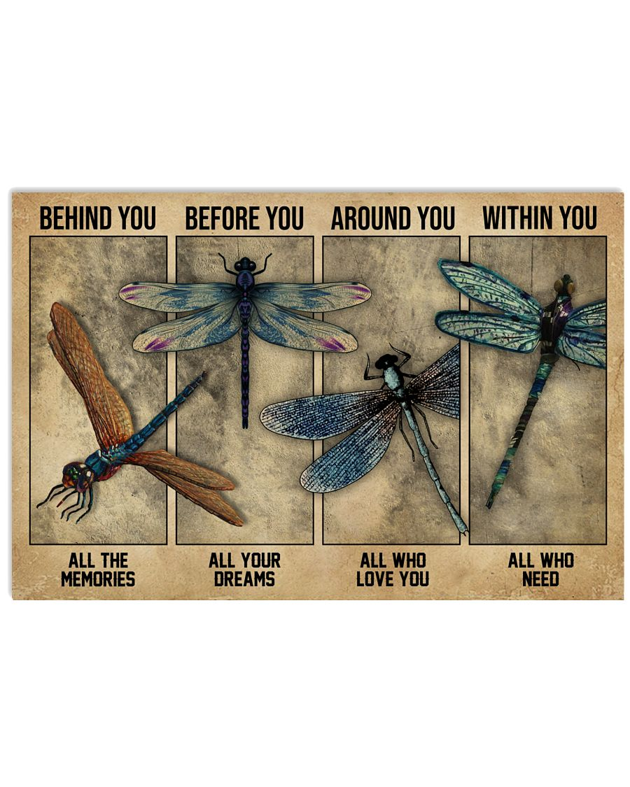 Dragonfly Behind You All Your Memories 24x16 Poster