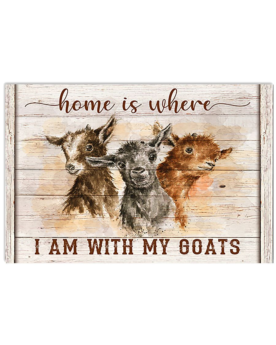 Goat Home Is Where I Am With My God 17x11 Poster