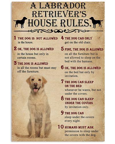 The Dog House Rules A Labrador Retriever