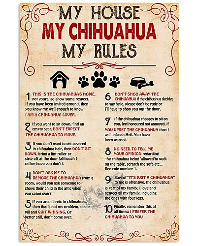 My Chihuahua My House My Rules