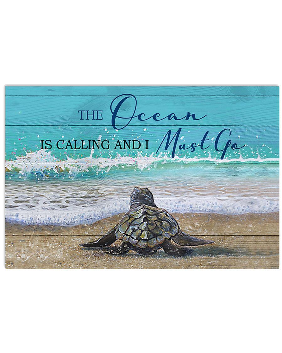 Behind Turtle The Ocean Is Calling 17x11 Poster