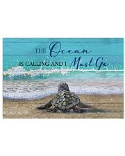 Behind Turtle The Ocean Is Calling 17x11 Poster front