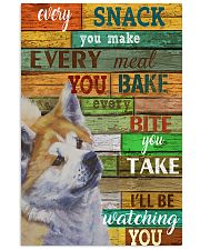 Akita Every Snack You Make 11x17 Poster front