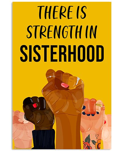 There Is Strength In Sisterhood Feminism