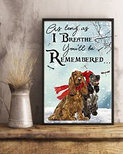 I Breathe You'll Be Remember Cocker Spaniel 11x17 Poster lifestyle-poster-3
