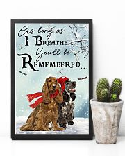 I Breathe You'll Be Remember Cocker Spaniel 11x17 Poster lifestyle-poster-8