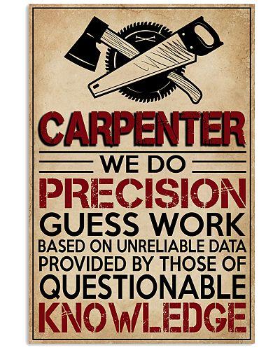 Carpenter We Do Precision Guess Work