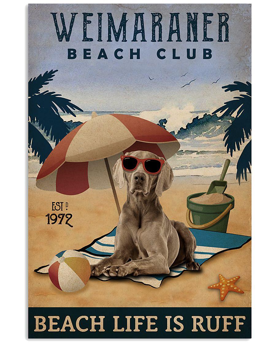 Vintage Beach Club Is Ruff Weimaraner 11x17 Poster