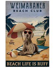 Vintage Beach Club Is Ruff Weimaraner 11x17 Poster front