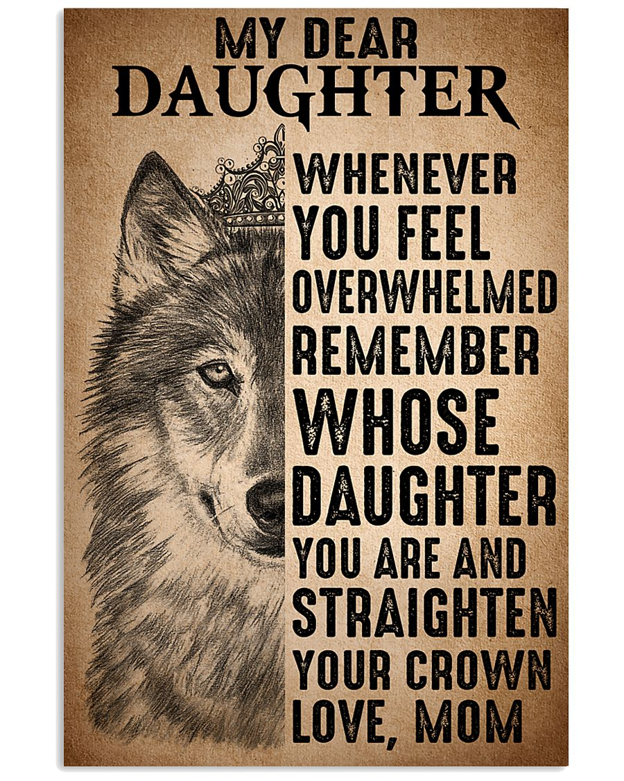 To Daughter Straighten Your Crown Wolf 11x17 Poster