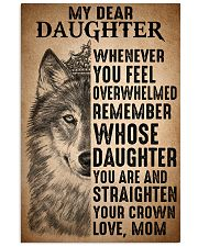 To Daughter Straighten Your Crown Wolf 11x17 Poster front
