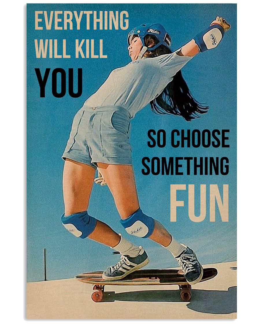 Skateboarding Choose Something Fun 16x24 Poster